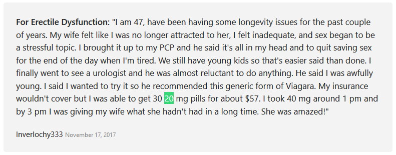 Inverlochy333 another patient, stated that he has longevity issues and was recommended generic Sildenafil 20 mg